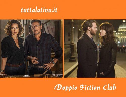 Doppio Fiction Club: #OltreLaSoglia #PezziUnici. La quinta serata, in prima assoluta su Canale 5 e la quarta serata, in prima assoluta su Rai 1
