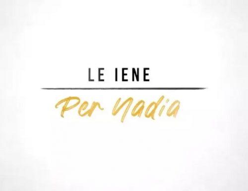 Live giovedì 13 agosto 2020: #LeIenePerNadia. Il commosso ricordo di Nadia Toffa da parte dei colleghi de Le Iene, in prime time su Italia1