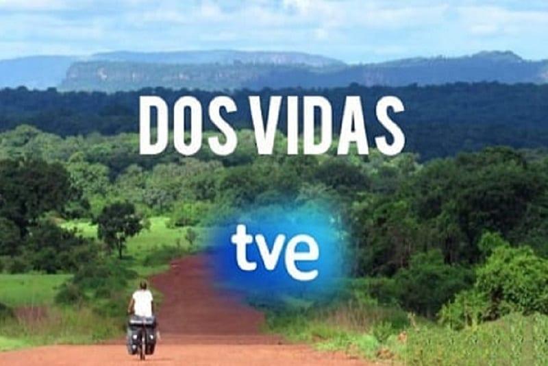 Su TVE La1 (Spagna) sta per arrivare Dos Vidas