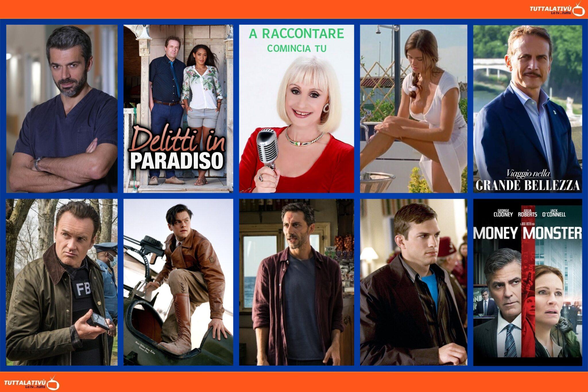 GuidaTV 12 Agosto 2021: DOC. Nelle tue mani, Viaggio nella Grande Bellezza, Delitti in Paradiso vs FBI: Most Wanted, The Aviator, Money Monster